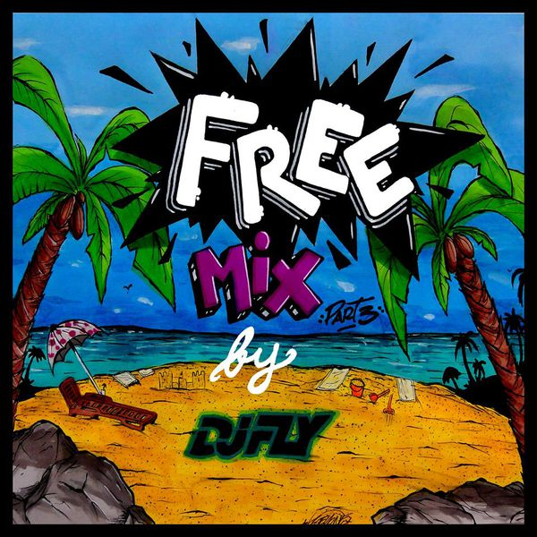 DJ-FLY-Free-Mix-Part-3