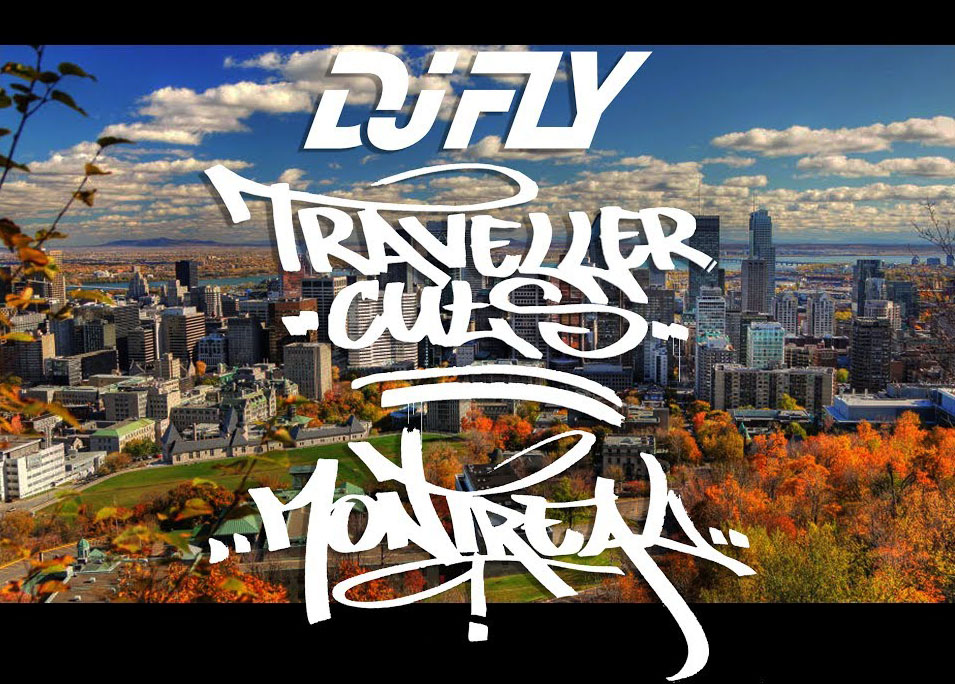 DJ-FLY-Travellers-Cuts-Montreal-preview