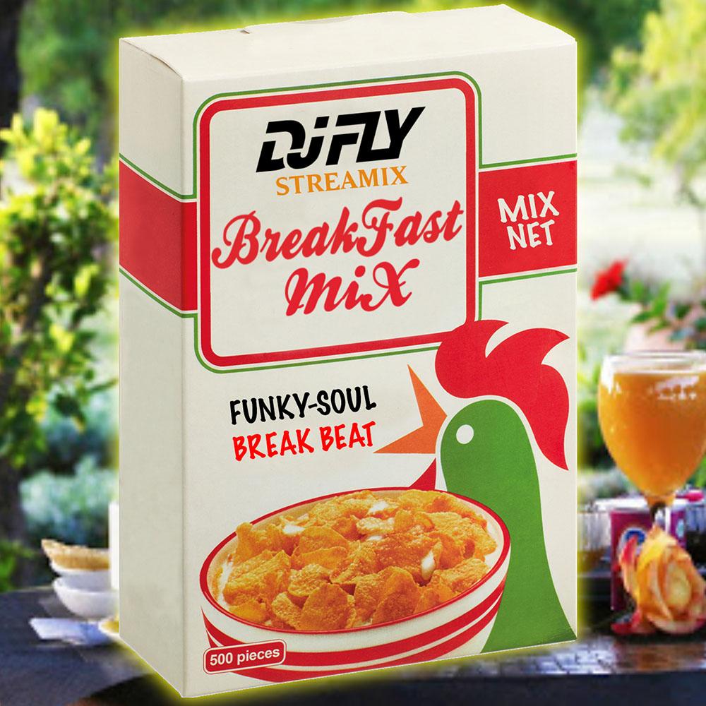 DJ-FLY-Break-Fast-Mix